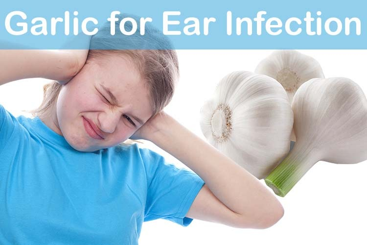 Garlic in ear for ear infection