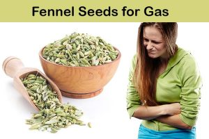 Fennel Seeds for Gas