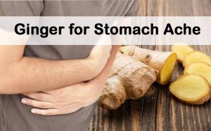 Ginger for Stomach Ache