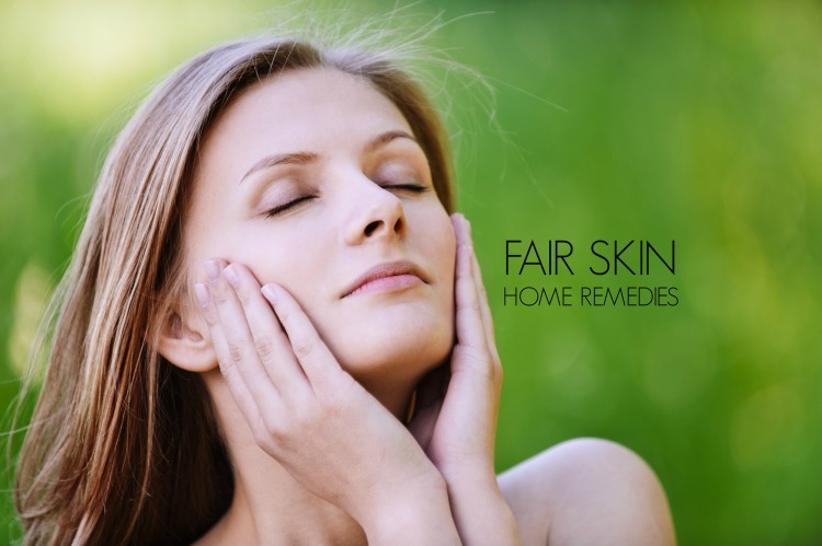 fair skin home remedies
