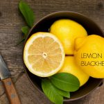 How to Remove Blackheads Quickly with Lemon
