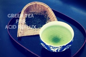 Green Tea for Acid Reflux