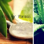 How To Use Aloe Vera For Psoriasis? (12 Methods)
