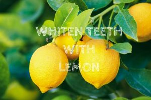 Whiten Teeth With Lemon