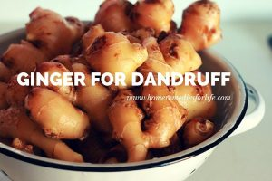 ginger for dandruff
