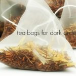 How to Use Tea Bags for Dark Circles?