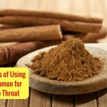 How to Use Cinnamon to Treat Sore Throat