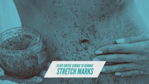 Coffee Scrub For Stretch Marks