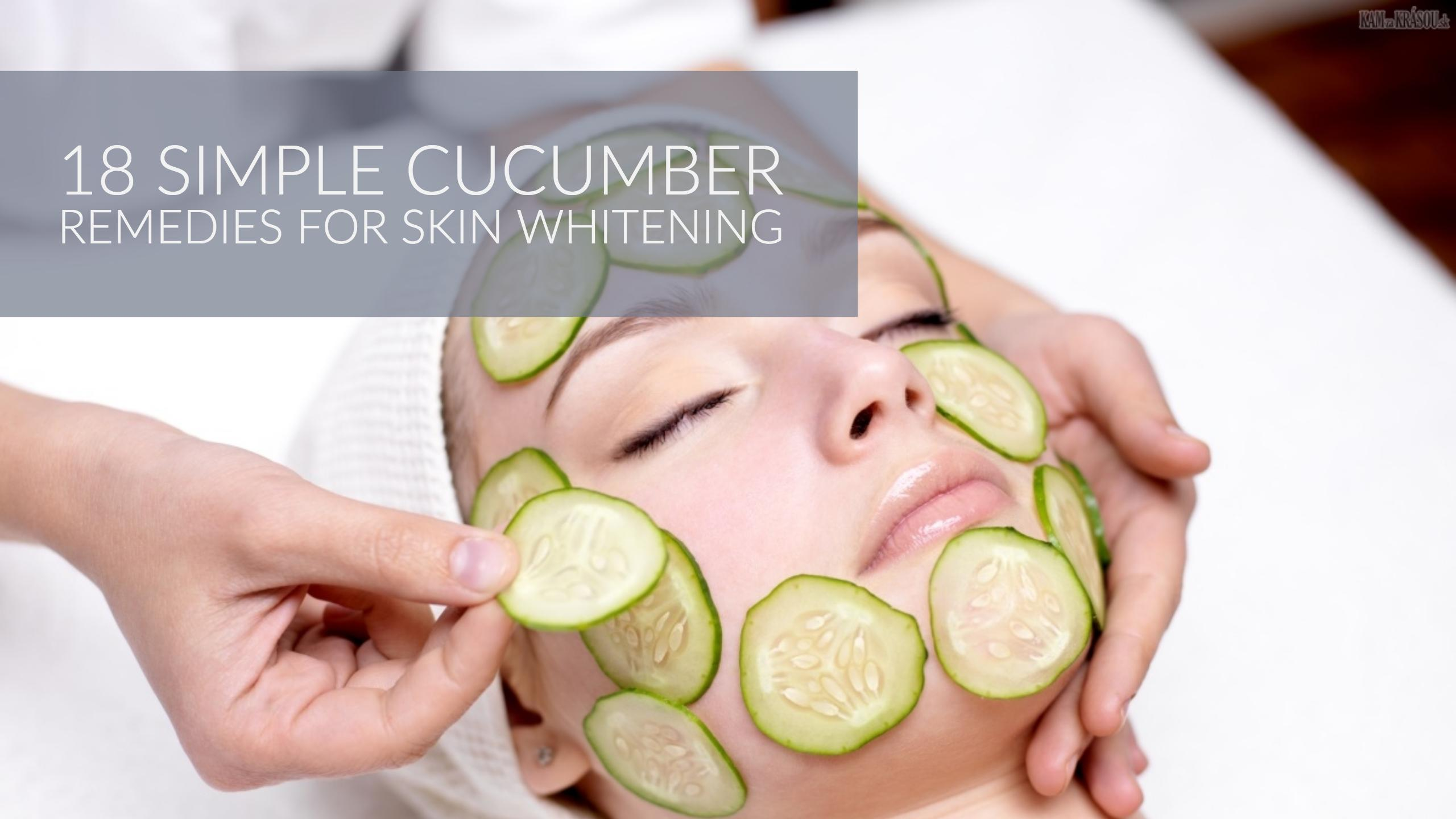 Cucumber For Skin Whitening