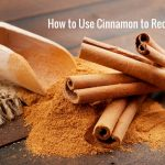 How to Use Cinnamon for Gas