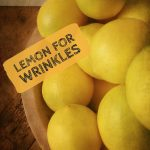 Lemon For Wrinkles