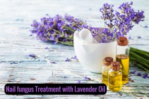 How to Use Lavender Oil for Nail Fungus
