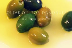 Olive Oil For Dandruff