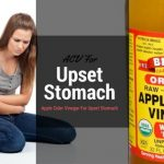 Apple Cider Vinegar For Stomach Upset