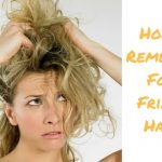 Home Remedies For Frizzy Hair