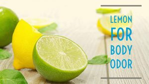 Lemon For Body Odor
