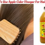 How To Use Apple Cider Vinegar For Hair Loss
