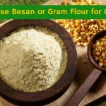 How to Use Besan or Gram Flour For Oily Skin?