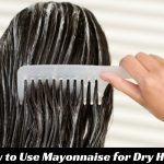 Mayonnaise for Dry Hair