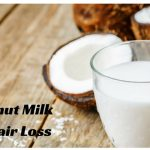 How to Use Coconut Milk for Hair Loss
