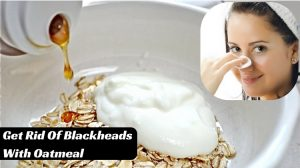 How to Use Oatmeal for Blackheads