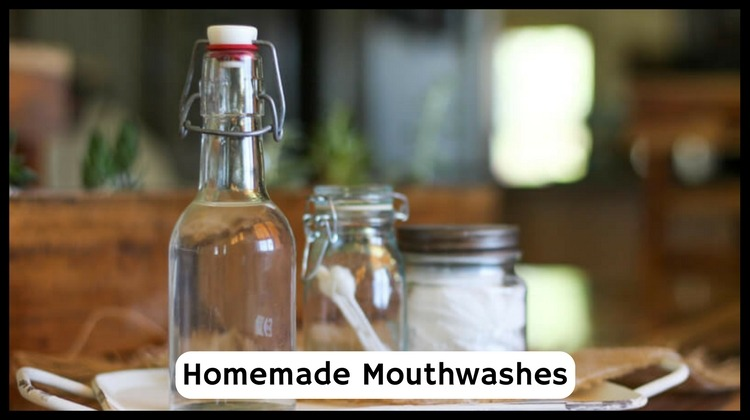 DIY Homemade Mouthwashes To Maintain Oral Hygiene