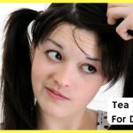How To Use Tea Tree Oil TO Get Rid Of Dandruff?