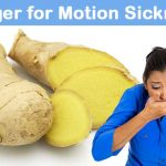 Ginger to treat motion sickness
