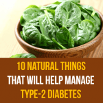 10 Natural Things That Will Help Manage Type-2 Diabetes