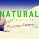 Natural Home Remedies For Insomnia During Pregnancy