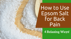 How to Use Epsom Salt for Back Pain