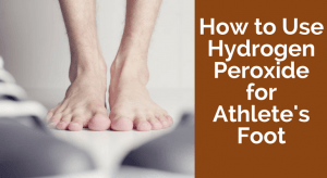 How to Use Hydrogen Peroxide for Athlete's Foot
