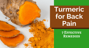 Turmeric for Back Pain (7 Effective Remedies)