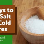 5 Ways to Use Salt for Cold Sores